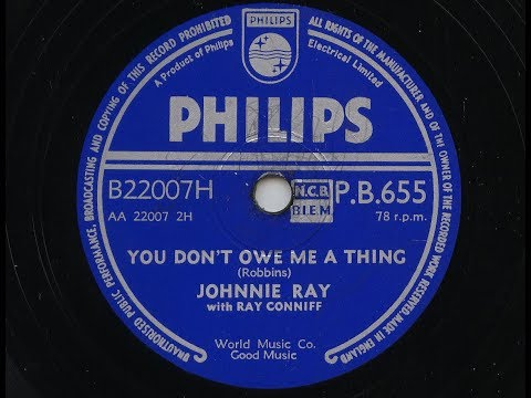 Johnnie Ray 'You Don't Owe Me A Thing' 1957 78 rpm