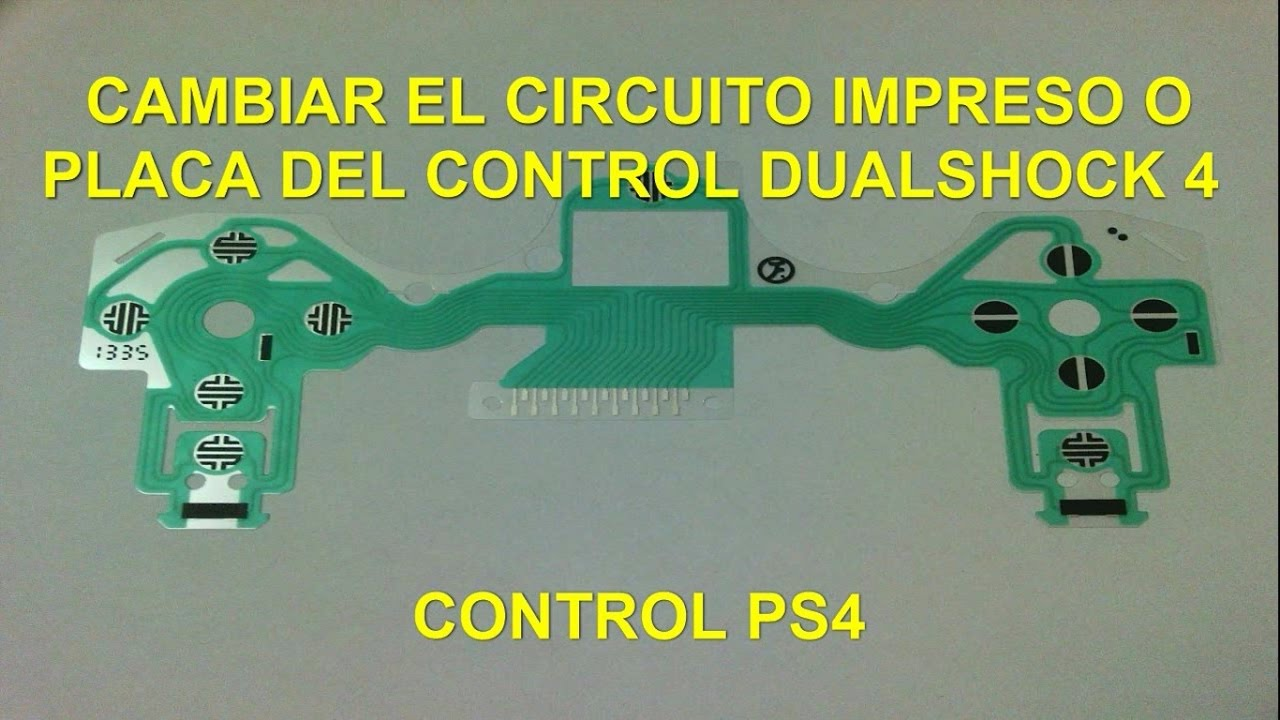 Circuito Flexible Ps4 : Cambiar circuito impreso del mando ps change printed circuit