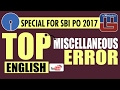 SBI PO 2017 | TOP MISCELLANEOUS ERROR QUESTIONS | ENGLISH |