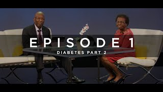Healthy and Happy Episode 1 - Diabetes [Part 2]