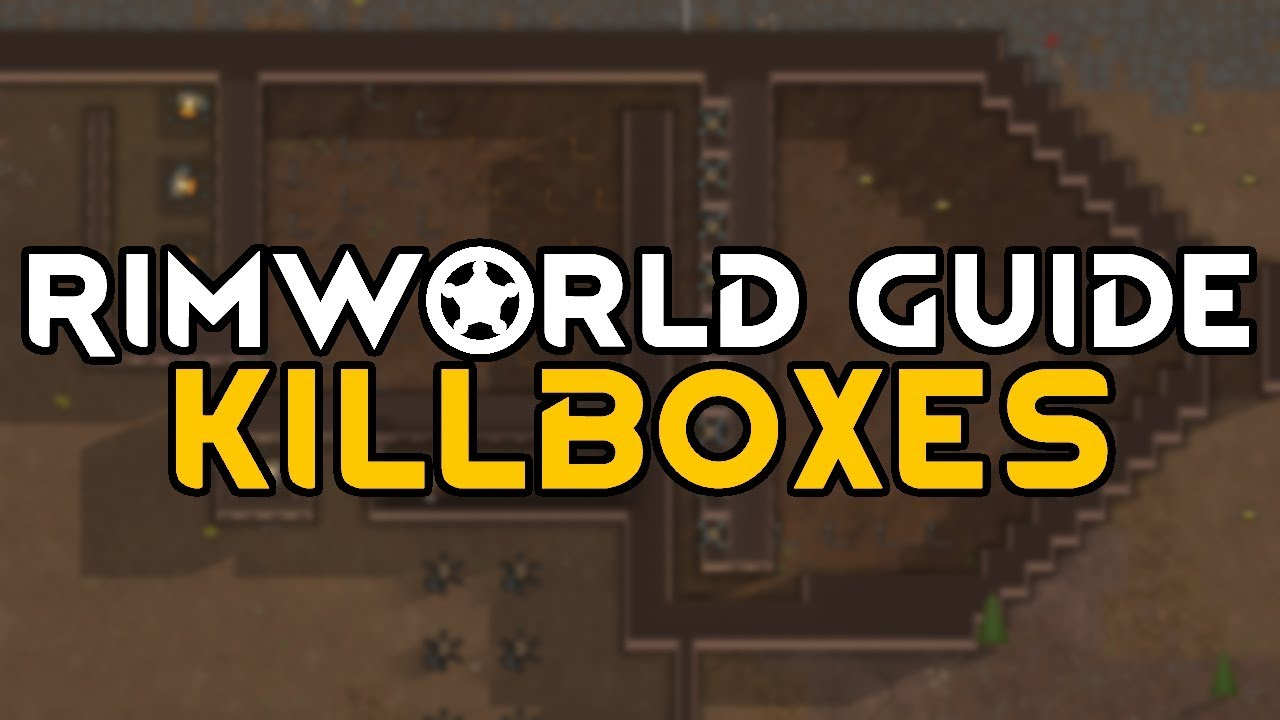 Rimworld Guide | Killboxes