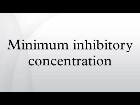 Minimum inhibitory concentration