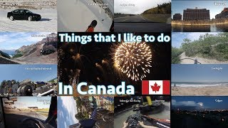 Things that I like to do in Canada | Мои развлечения в Канаде