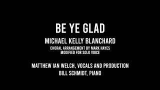 Be Ye Glad