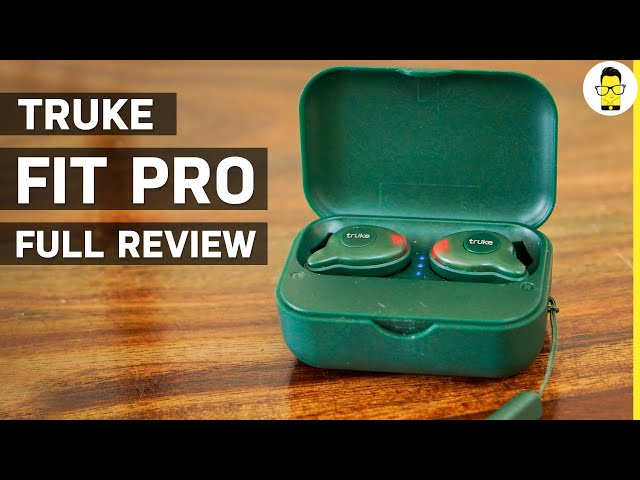 Truke Fit Pro review - you can't expect more for this price | Rs 999 truly wireless earbuds