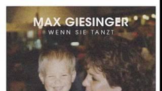 Max Giesinger - Wenn sie tanzt