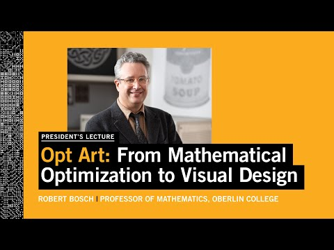 President's Lecture With Oberlin College Professor Robert Bosch '85 - ''Opt Art
