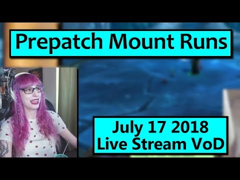 Mount Runs in the Prepatch! SERVERS ARE UP ON NA