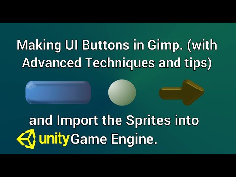 How To Make UI Buttons in Gimp and Import them into Unity (with Advanced Techniques and Tips). thumbnail