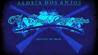 A Espada Continentina - CTG Aldeia dos Anjos 2012
