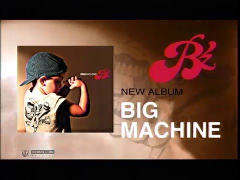 Bz - Big Machine