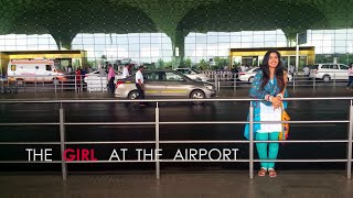 The Girl at the Airport(Official) - by Tanuka Laghate Starring Gunjan Malhotra