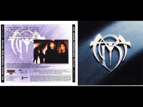 Michael Thompson Band  How Long 19892007 full album