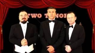 Two Tenors - YouTube'a Merhaba!