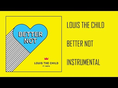 Louis The Child ft. Wafia - Better Now (AnseJerrix Instrumentals/Remake)