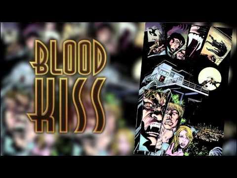 BLOOD KISS Official Kickstarter Campaign Video