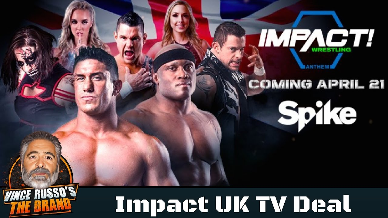 Tna Impact Wrestling U K Tv Deal Spike U K W Shariya Youtube