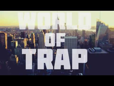 World of TRAP  trap Festival