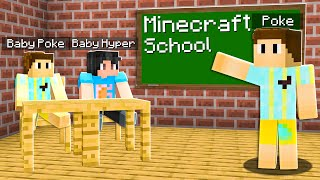 So I Took Baby Poke To Minecraft School..