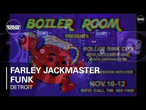 Farley Jackmaster Funk Boiler Room Detroit DJ Set