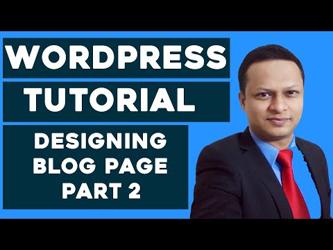 WordPress For Beginners - Designing  Blog Page - Part 2
