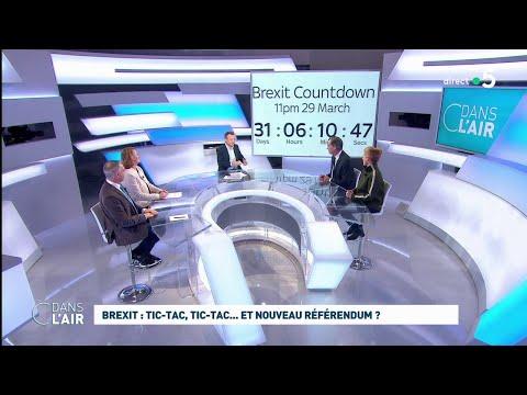 Brexit : tic-tac, tic-tac... et un nouveau référendum ? #cdanslair 26.02.2019