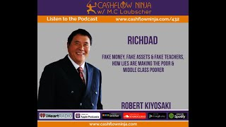 432 Robert Kiyosaki Fake Money Fake Assets and Fake Teachers