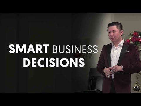 How To Make Smart Business Decisions - Dan Lok
