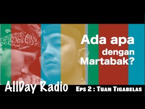 Tuan Tigabelas membahas politik dan martabak   AllDay Radio