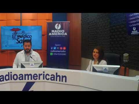 El Médico y su Salud  Martes 08 de Mayo      Radio América Honduras