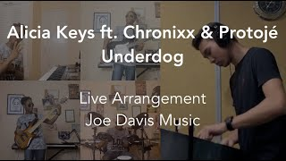 Alicia Keys - Underdog (Remix) ft. Chronixx & Protoje | Cover/Arrangement by Joe Davis & Justin Lowe