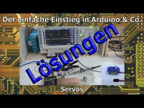 Der einfache Einstieg in Arduino & Co - 14a_Lösungen: Servos