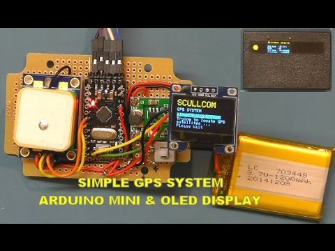 Scullcom Hobby Electronics #14 - GPS System with Arduino Mini & OLED Display