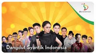 Dangdut Syantik Indonesia | Kompilasi