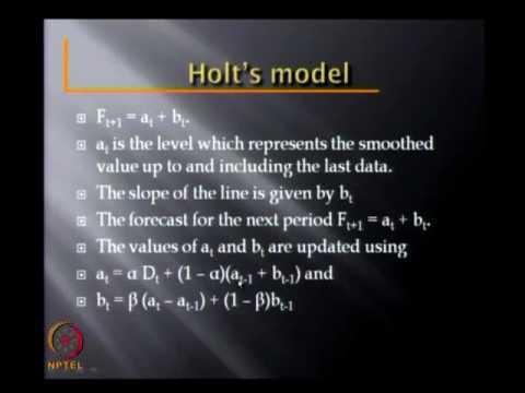 Mod-02 Lec-03 Forecasting -- Linear Models, Regression, Holt's , seasonality