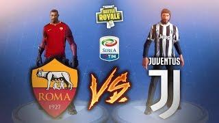 ROMA - JUVENTUS su FORTNITE! Fortnite Battle Royale ITA!