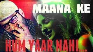 Download MAANA KE HUM YAAR NAHI SONG | A TRIBUTE | THE FAQEER OFFICIAL || Faqeer MP3 song and Music Video