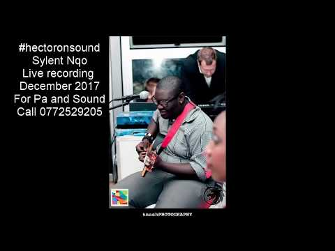 #hectoronsound Live recording of Sylent Nqo Dec 2017