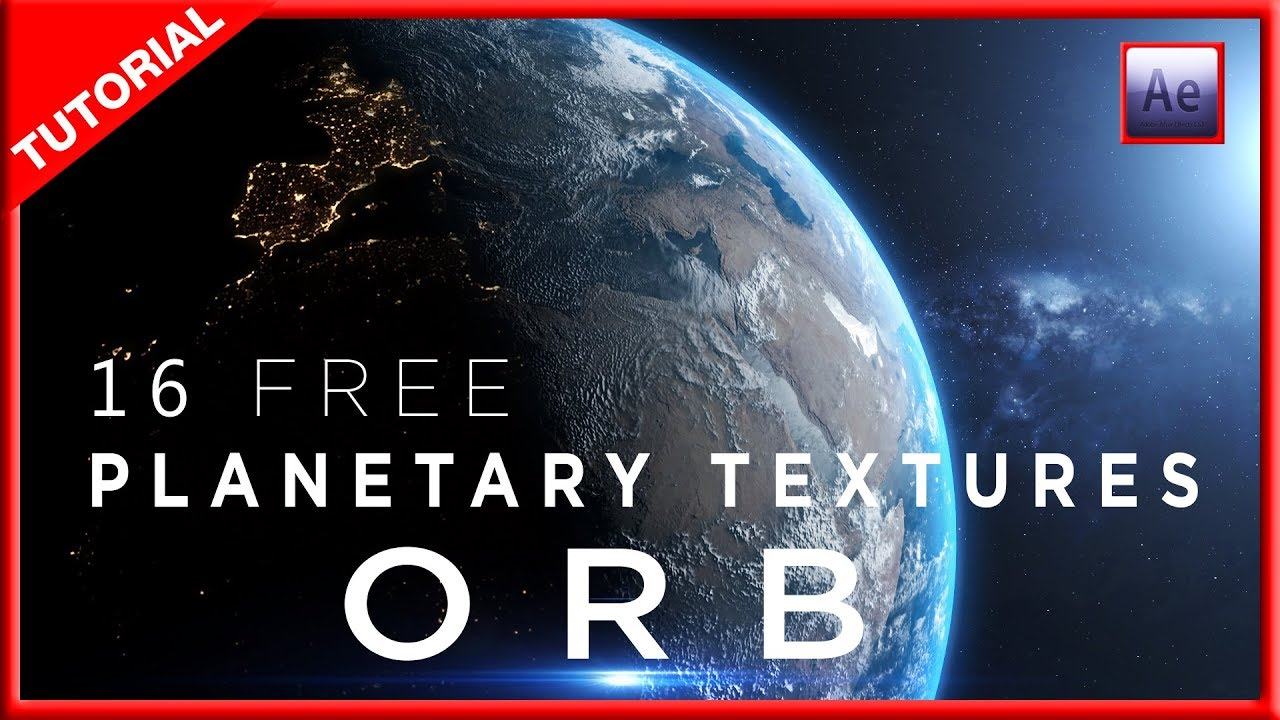 PLUGIN ORB AFTER EFFECTS TUTORIAL + 16 PLANETARY TEXTURES + TUTORIAL NEBULA  3D
