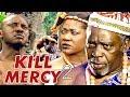 KILL MERCY 2 (MERCY JOHNSON) - NIGERIAN NOLLYWOOD MOVIES