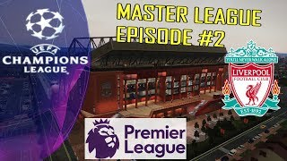 PES 2019 | Liverpool | Premier League & Champions League Matches | Master League Episode #2