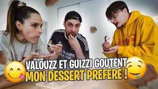 Je fais mon dessert préféré, Valouzz et Guizzi dégustent (c'est une dinguerie) !
