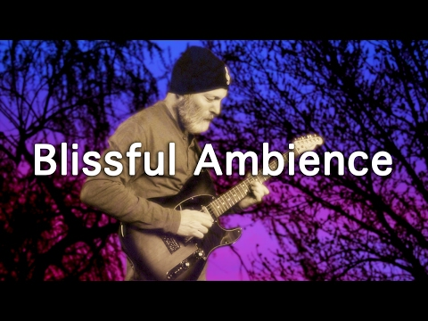 Ambient Guitar Meditation 17-4 (Strymon Timeline Riverside, Neunaber Expanse, Neunaber Immerse)