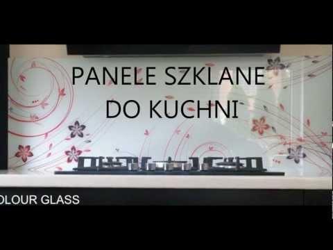 Panele Szklane Do Kuchni Colour Glass Poznań Youtube