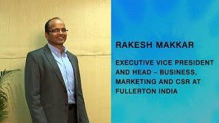 Ethical business practices bring profits: Rakesh Makkar, Fullerton India