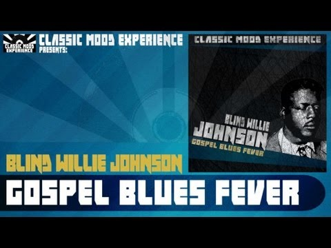 Blind Willie Johnson - Keep Your Lamp Trimmed And Burning (1928)