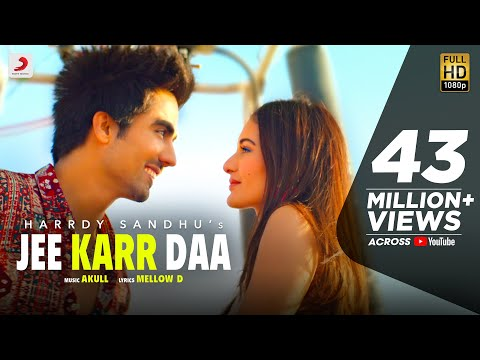 Harrdy Sandhu  - Jee Karr Daa | Amyra Dastur | Akull | Mellow D  | Official Music Video 2020