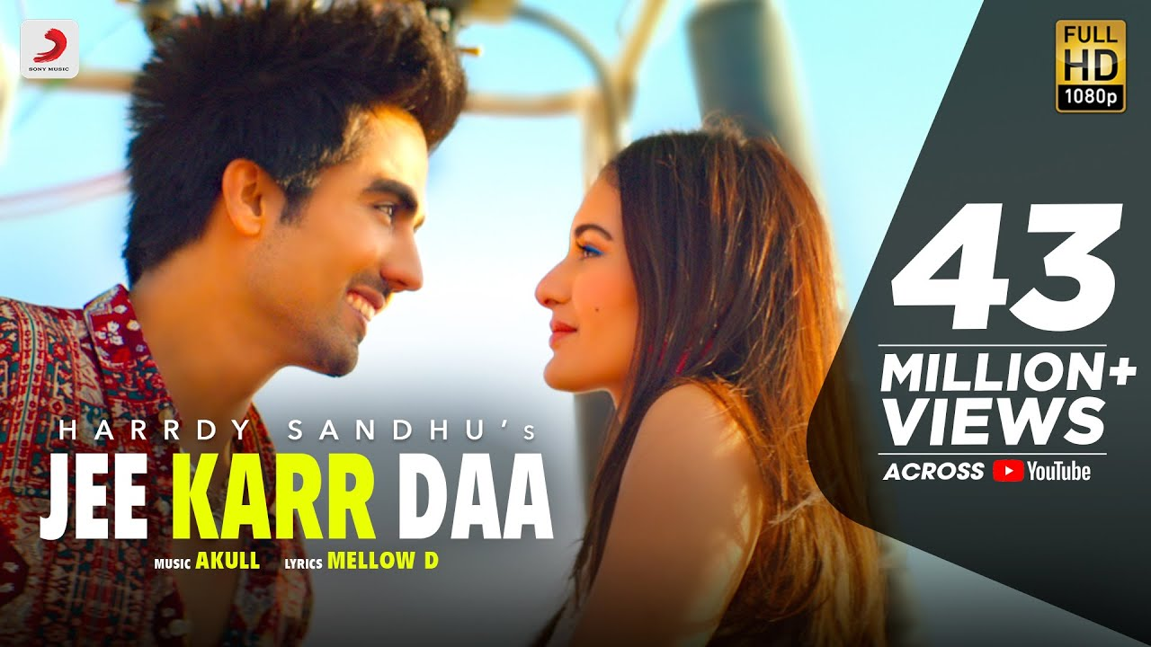 Image result for Harrdy Sandhu - Jee Karr Daa | Amyra Dastur | Akull | Mellow D | Official Music Video 2020