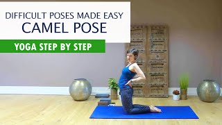 How To Camel Pose | Yoga for Complete Beginners, Camel Pose Variations