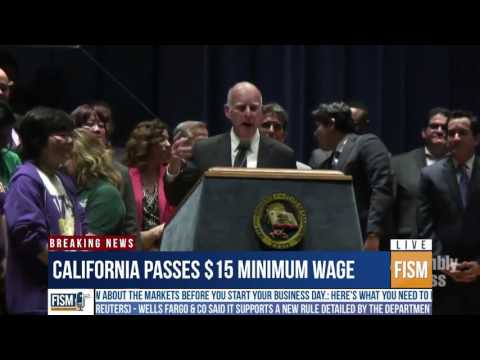 Jerry Brown - CA Raises Minimum Wage To $15 Hour